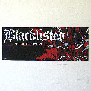 "Blacklisted ""...The Beat Goes On"" Poster"