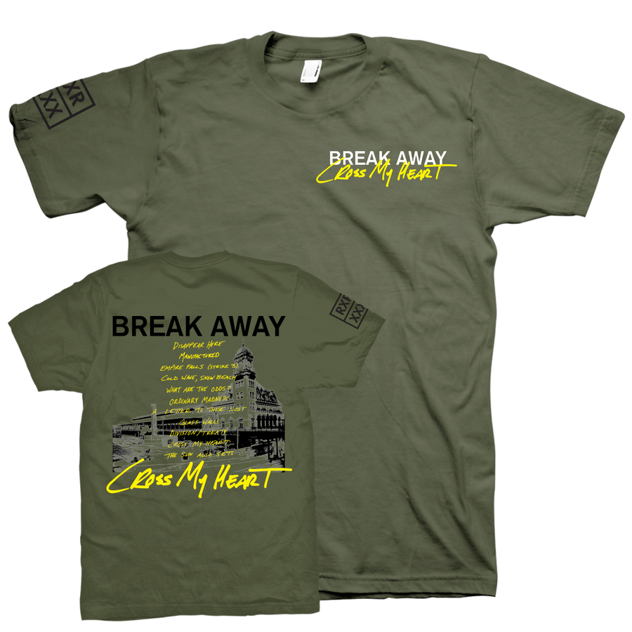 "Break Away ""Cross My Heart"" Green T-Shirt"