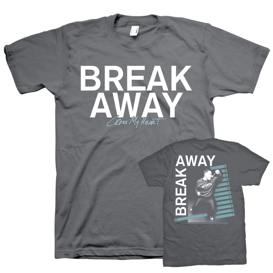 "Break Away ""Cross My Heart"" Grey T-Shirt"