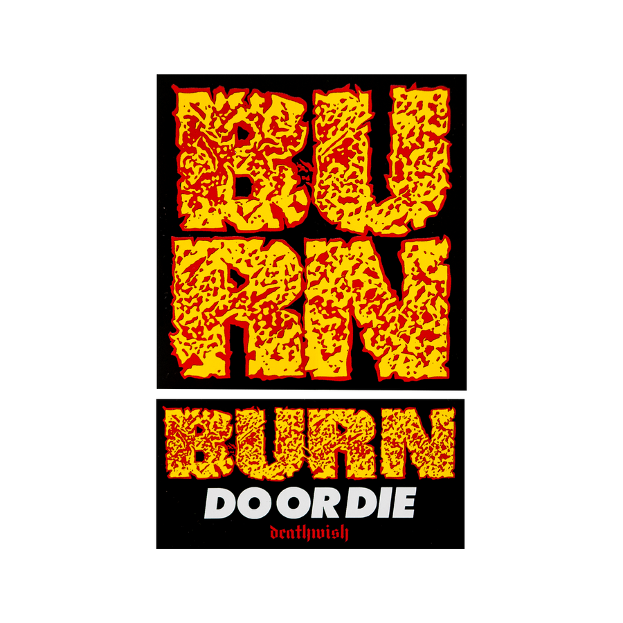 "Burn ""Do or Die"" Sticker Bundle"