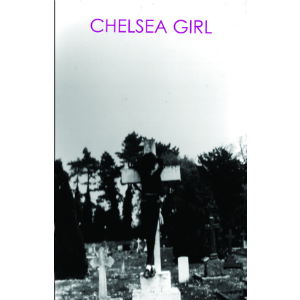 "Chelsea Girl ""Self Titled"""