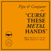 "Pijn & Conjurer ""Curse These Metal Hands"""