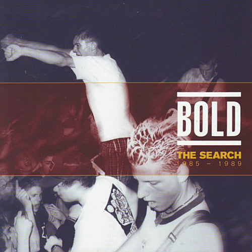 "Bold ""The Search: 1985-1989"""