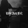 "Rise And Fall ""Alive In Sin"""
