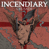 "Incendiary ""Crusade"""