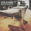"Kublai Khan ""New Strength"""