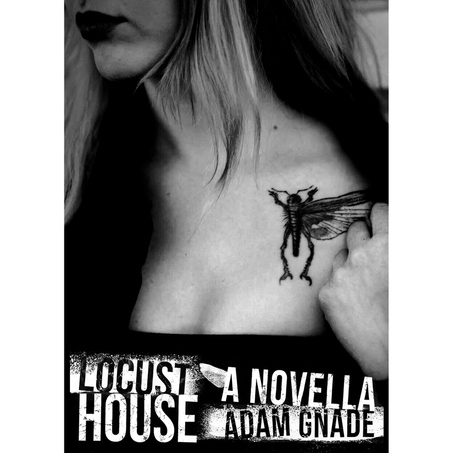"Adam Gnade ""Locust House"" Book"