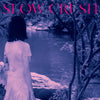"Slow Crush ""Ease (Deluxe Edition)"""