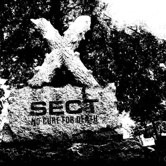 "Sect ""No Cure For Death"""
