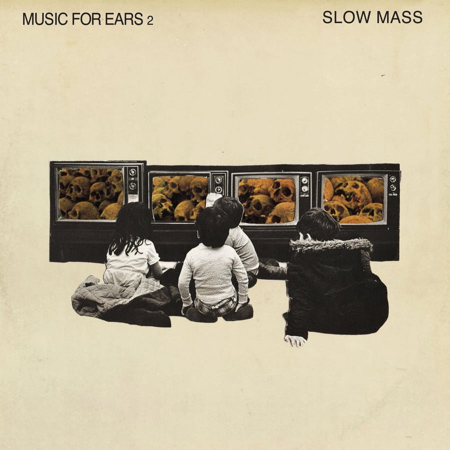 "Slow Mass ""Music For Ears 2"""