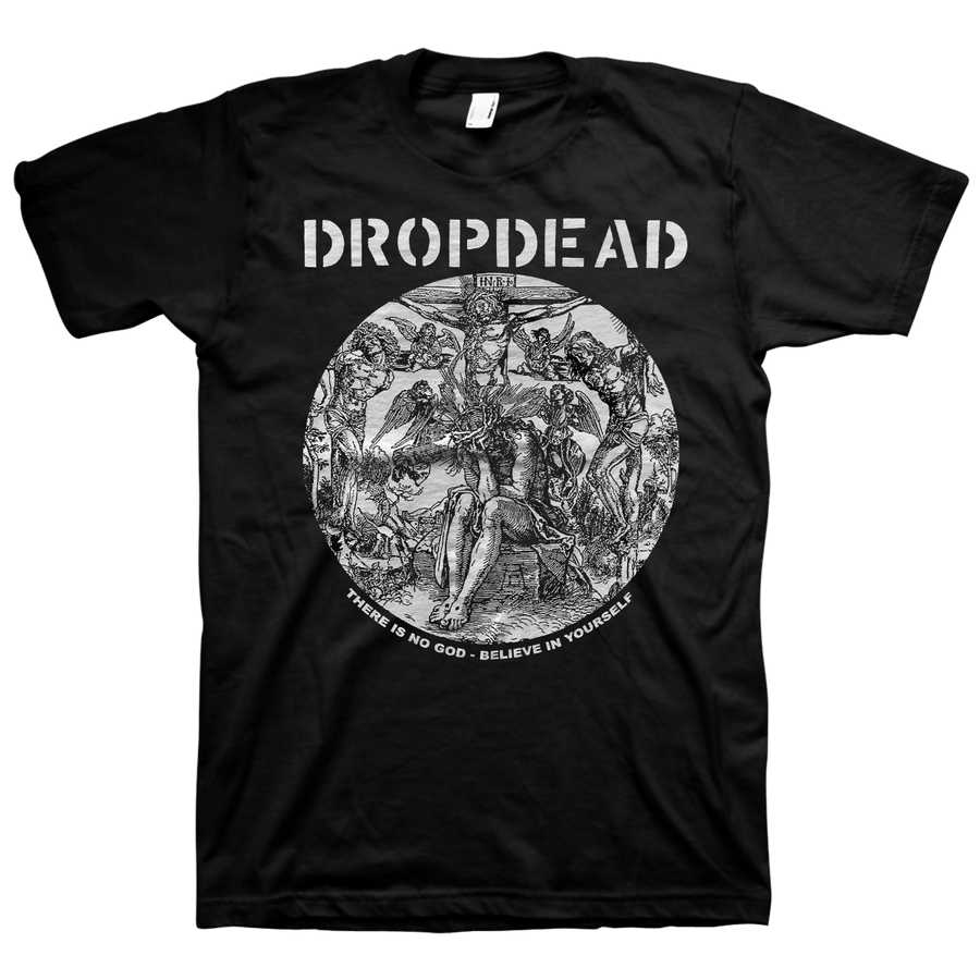 "Dropdead ""There Is No God"" Black T-Shirt"