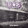 "Vices ""New Breed"""