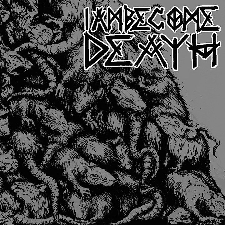 "I Am Become Death ""Self Titled"""