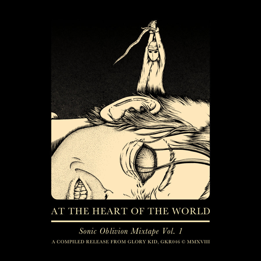 "At the Heart of the World ""Sonic Oblivion Mixtape Vol. 1"""