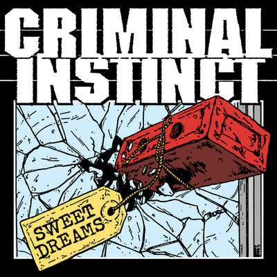 "Criminal Instinct ""Sweet Dreams"""