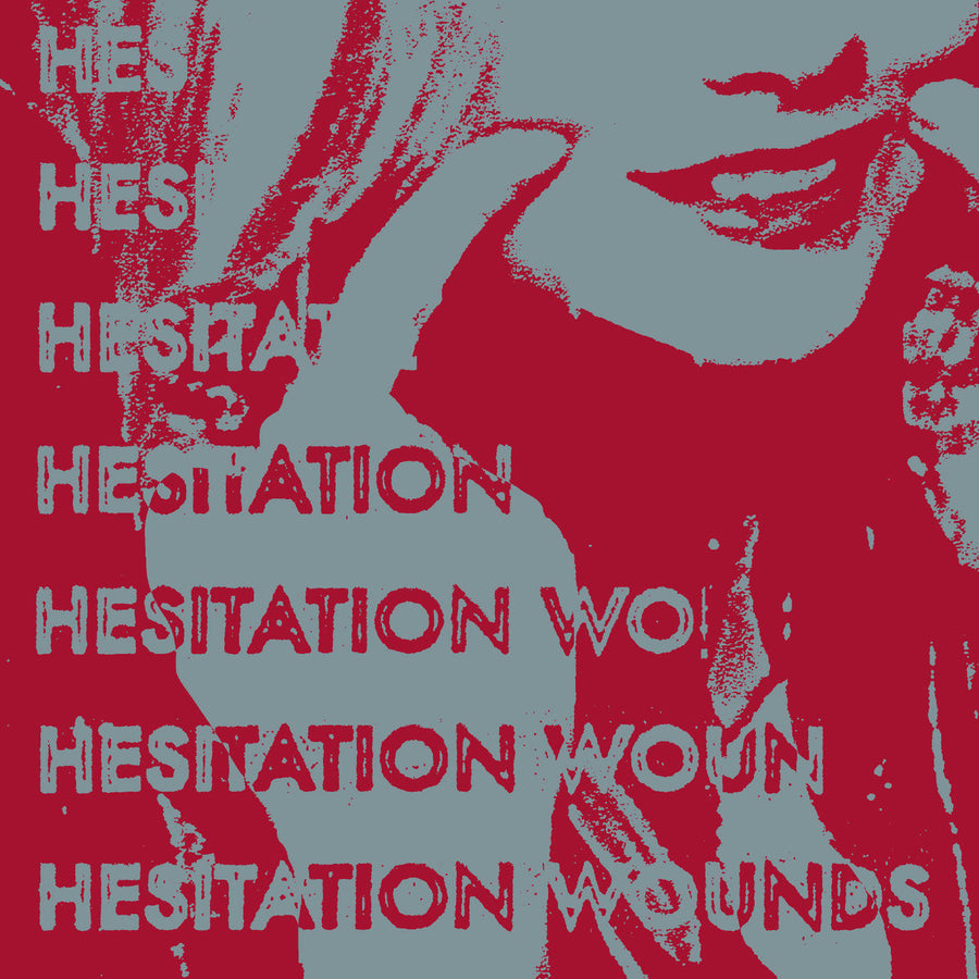 "Hesitation Wounds ""Hesitation Wounds"""