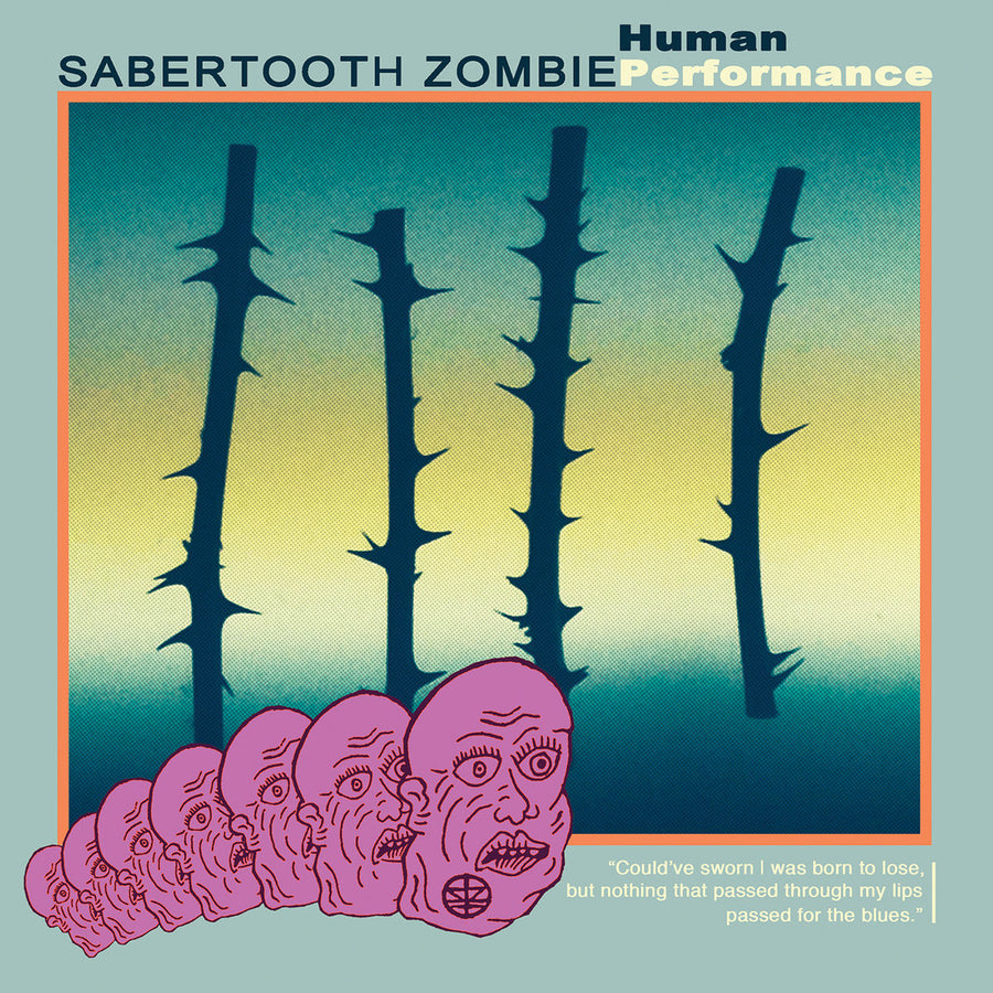 "Sabertooth Zombie ""Human Performance IV"""