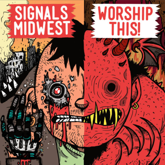 "Signal Midwest / Worship This! ""Split"""
