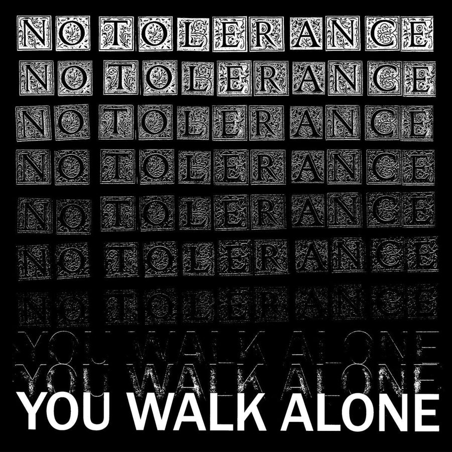 "No Tolerance ""You Walk Alone (UK Press)"""