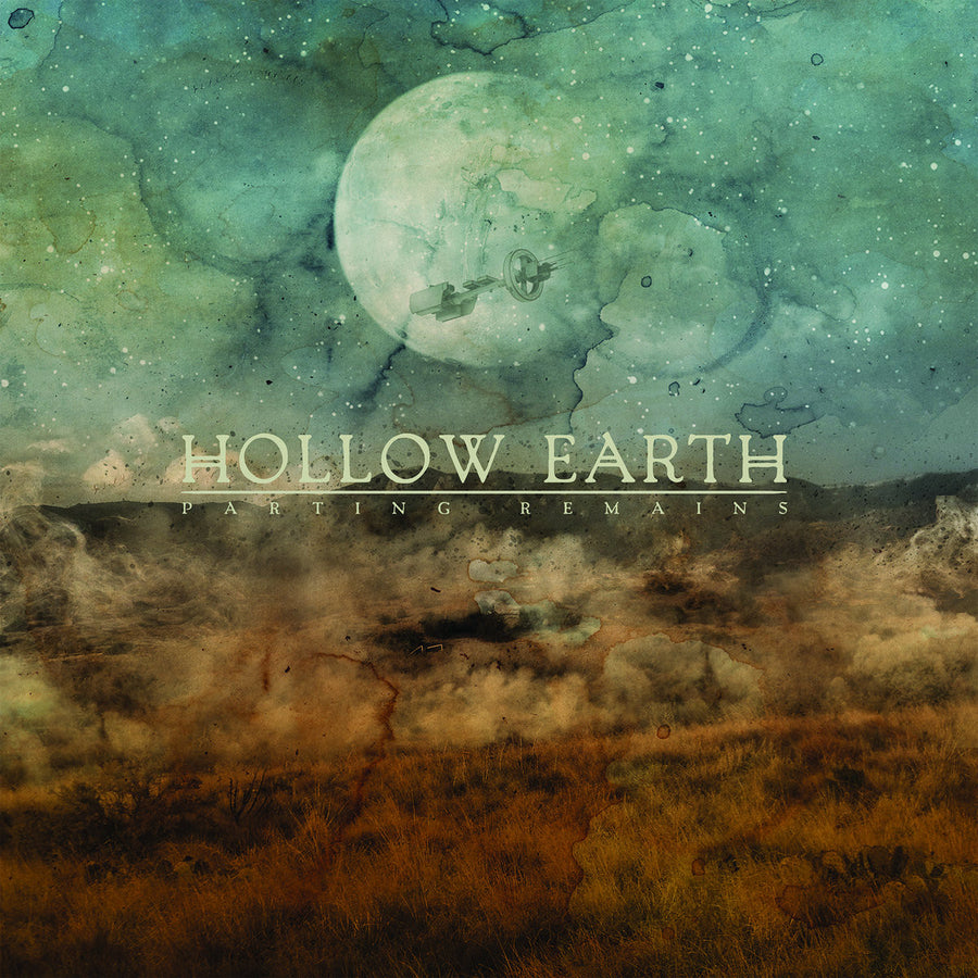 "Hollow Earth ""Parting Remains"""