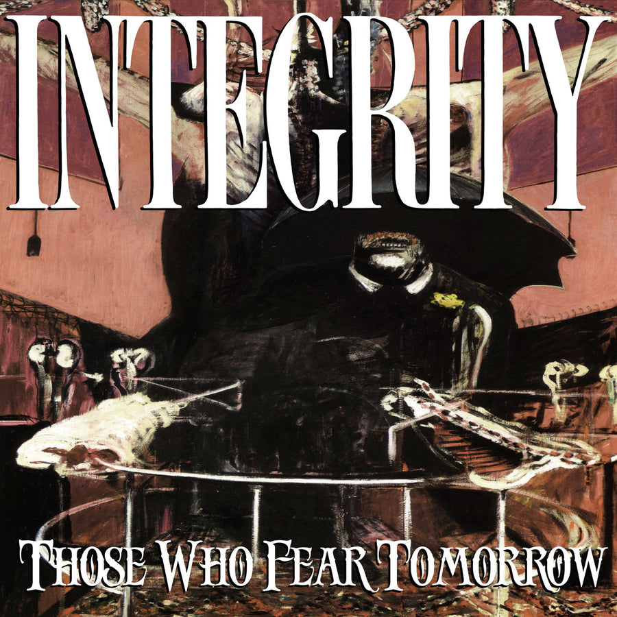 "Integrity ""Those Who Fear Tomorrow"""