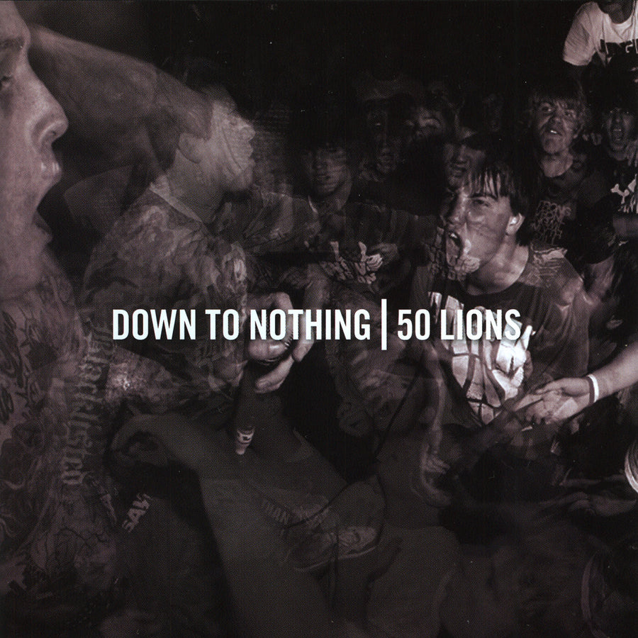 "Down To Nothing / 50 Lions ""Split"""