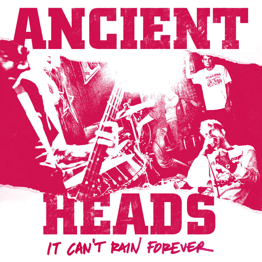 "Ancient Heads ""It Can't Rain Forever"""