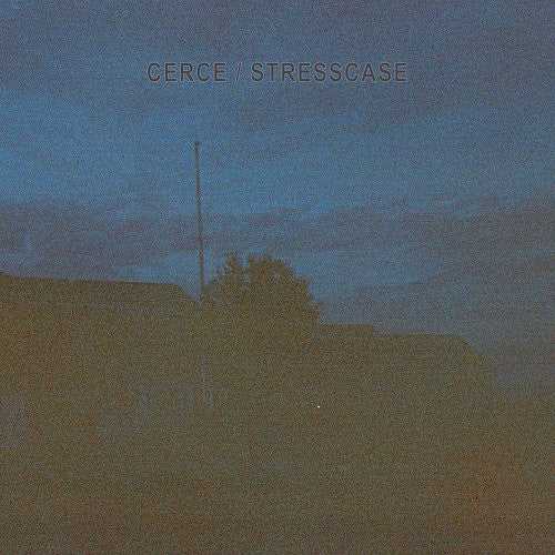 "Cerce / Stresscase ""Split"""