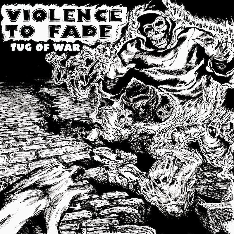 "Violence To Fade ""Tug Of War"""