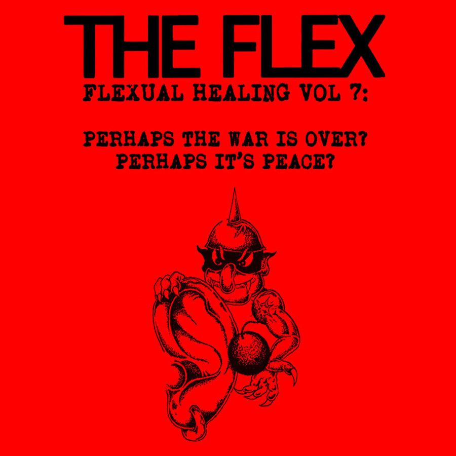 "The Flex ""Flexual Healing Vol. 7"""