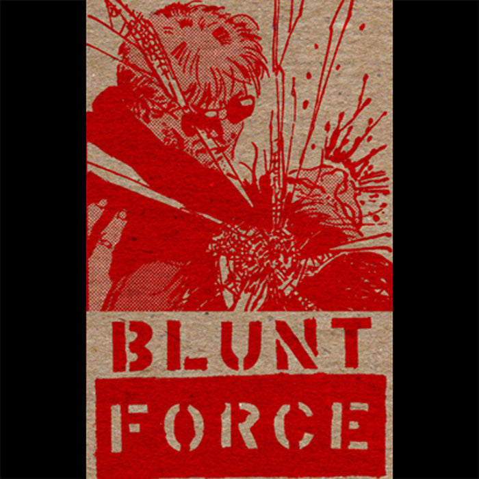 "Blunt Force ""2014 Demo"""