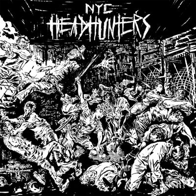 "NYC Headhunters ""The Rage Of The City"""