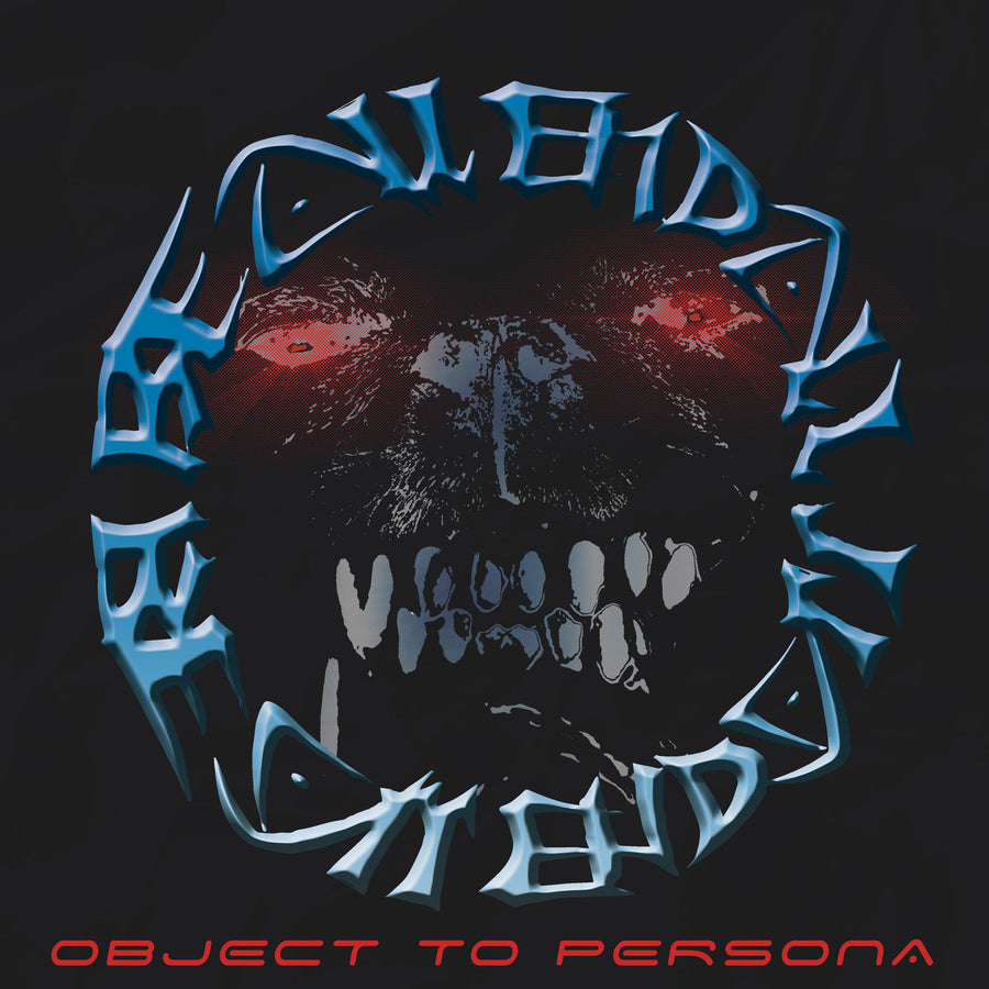 "Be All End All ""Object To Persona"""
