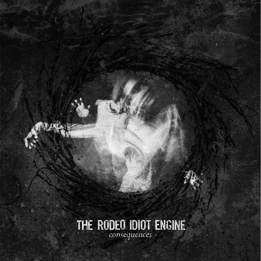 "The Rodeo Idiot Engine ""Consequences"""