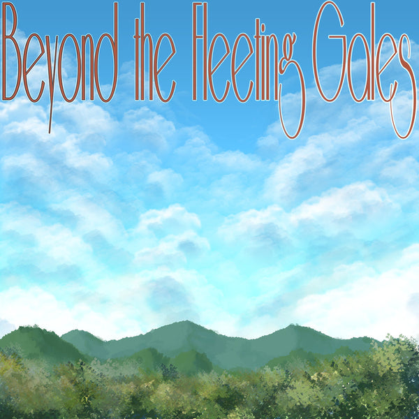 "Crying ""Beyond The Fleeting Gales"""