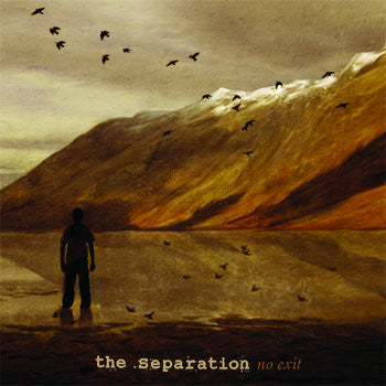 "The Separation ""No Exit"""