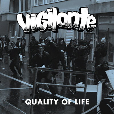 "Vigilante ""Quality Of Life"""