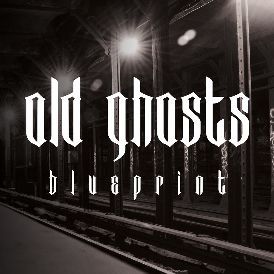 "Old Ghosts ""Blueprint"""