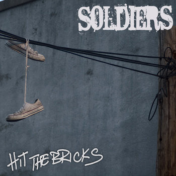 "Soldiers ""Hit The Bricks"""