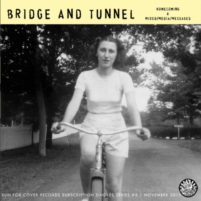 "Bridge and Tunnel ""Homecoming b/w Mixed / Media / Messages"""