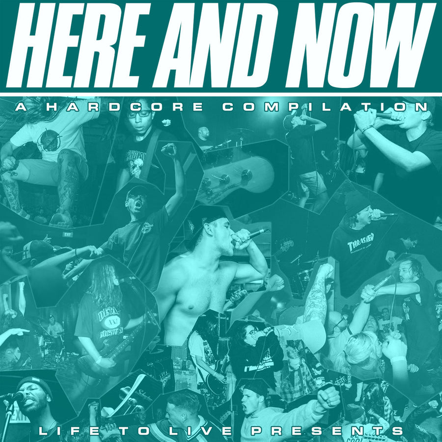 "Various Artists ""Here And Now: A Hardcore Compilation"""