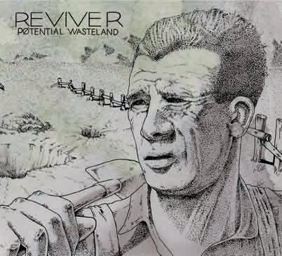 "Reviver ""Potential Wasteland"""