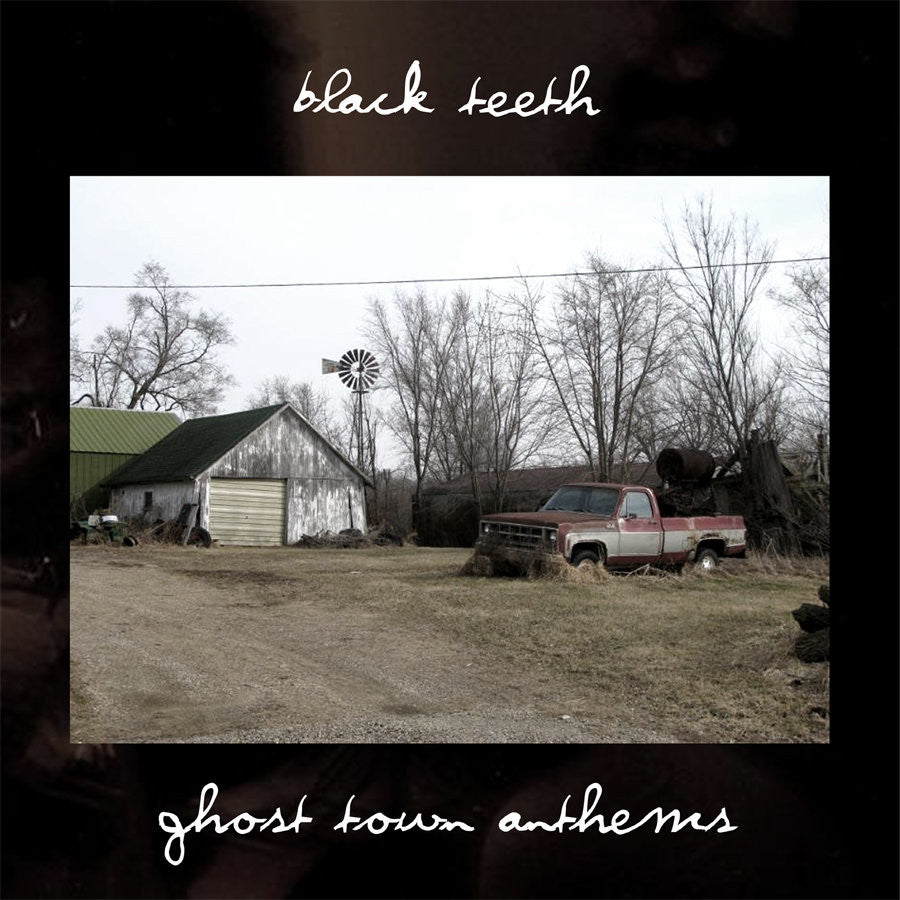 "Black Teeth ""Ghost Town Anthems"""