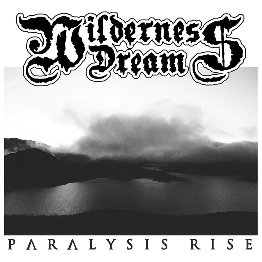 "Wilderness Dream ""Paralysis Rise"""