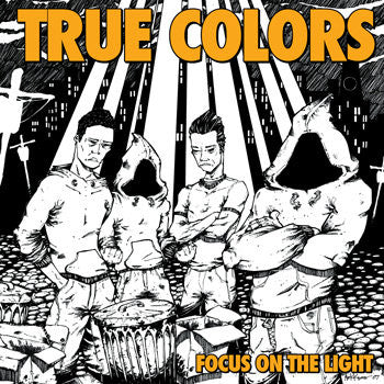 "True Colors ""Focus On The Light"""