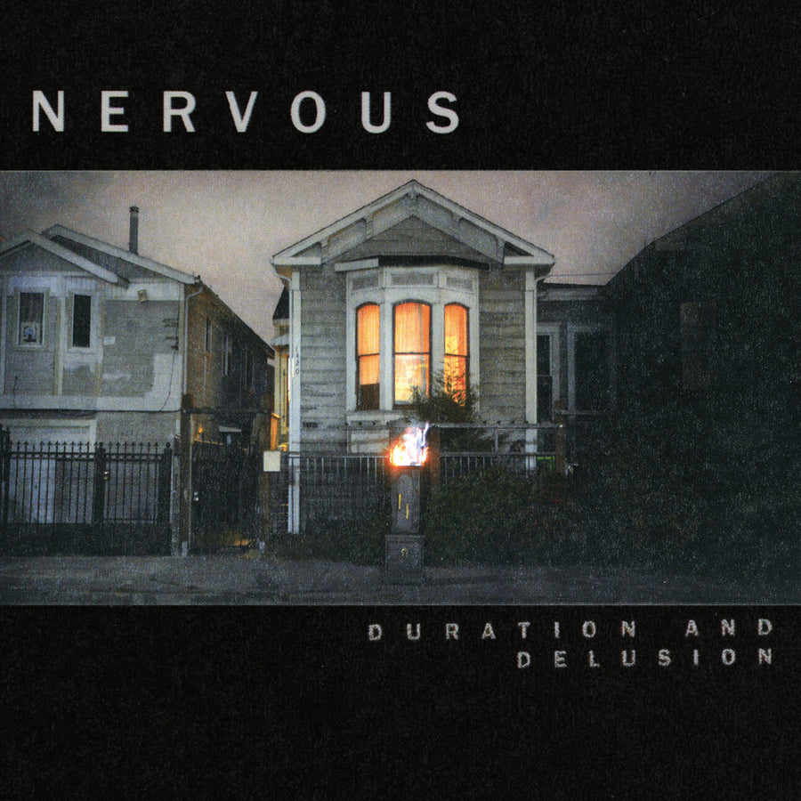 "Nervous ""Duration And Delusion"""