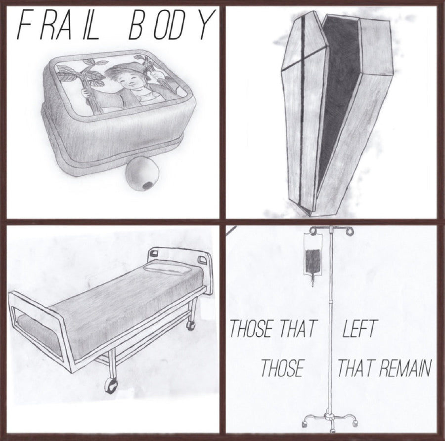 "Frail Body ""Those That Left Those That Remain"""