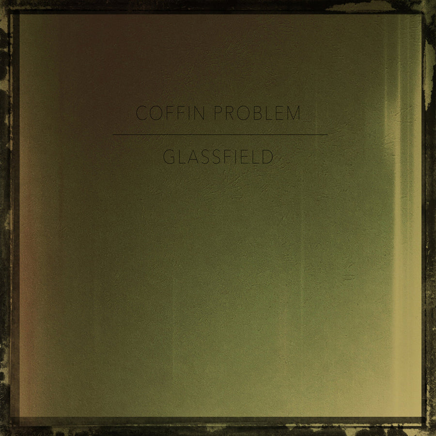 "Coffin Problem / Glassfield ""Split"""