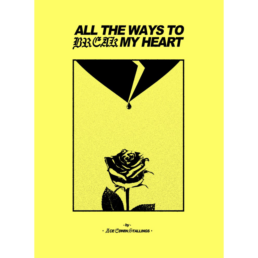 "Ace Edwin Stallings ""All The Ways To Break My Heart"""