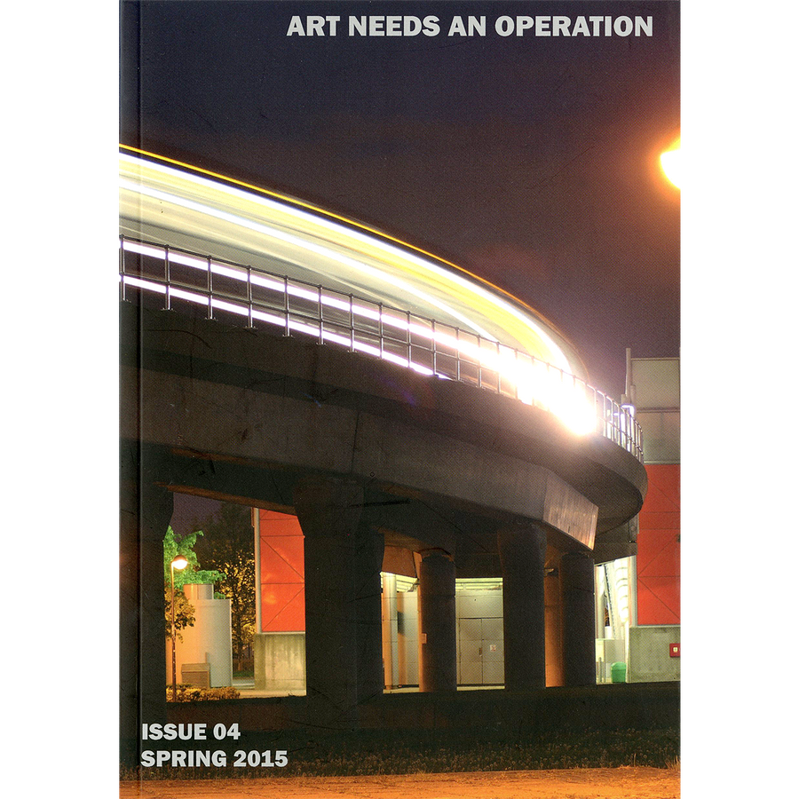 "Art Needs An Operation ""Issue 04 - Spring 2015"" Zine"